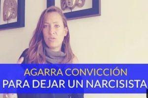 Como dejar a un narcisista - conviccion